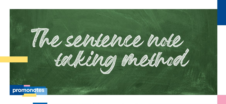 The sentence method for note-taking